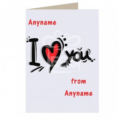 I Love You-Personalised Card