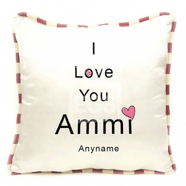 I Love You Ammi - Personalised Cushion